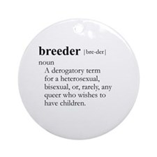 BREEDER / Gay Slang Ornament (Round)