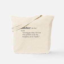 CATCHER / Gay Slang Tote Bag