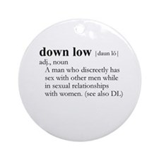 DOWN LOW / Gay Slang Ornament (Round)