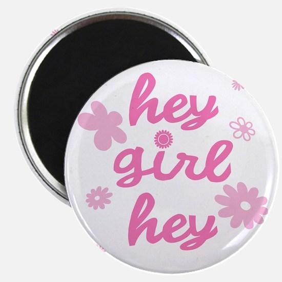 """HEY GIRL HEY 2.25"""" Magnet (10 pack)"""