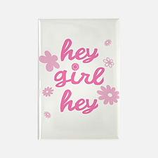 HEY GIRL HEY Rectangle Magnet