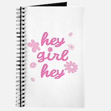 HEY GIRL HEY Journal