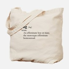 FAG / Gay Slang Tote Bag