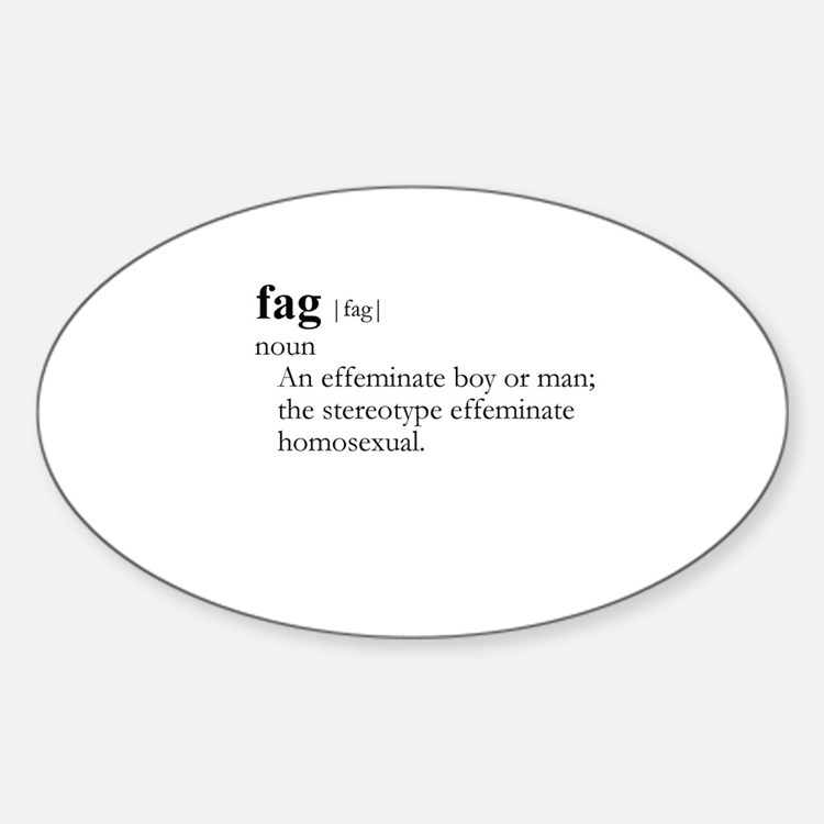 FAG / Gay Slang Oval Decal