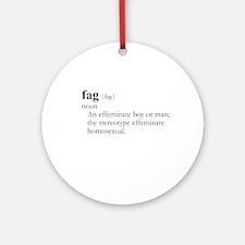 FAG / Gay Slang Ornament (Round)