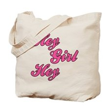 Sporty Font Hey Girl Hey Tote Bag