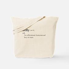 NELLY / Gay Slang Tote Bag