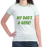 Dad's a Geek Jr. Ringer T-Shirt