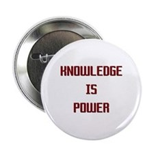 "Knowledge is Power 2.25"" Button"