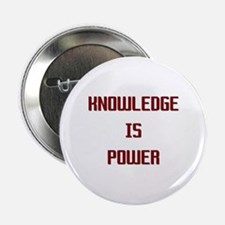 """Knowledge is Power 2.25"""" Button"""