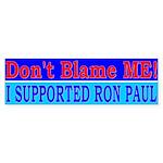 Don't Blame ME-RP Bumper Sticker (10 pk)