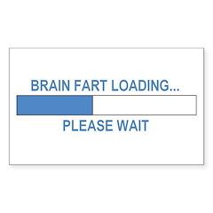 BRAIN FART LOADING... Rectangle Sticker 10 pk)