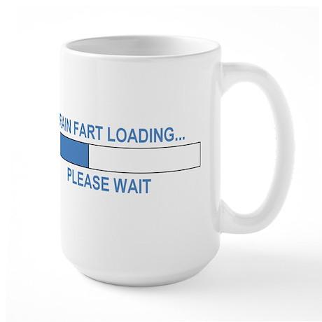 BRAIN FART LOADING... Large Mug