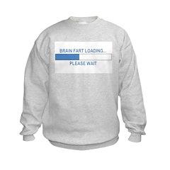 BRAIN FART LOADING... Sweatshirt