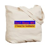 Don't Blame ME-BG Tote Bag