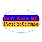 Don't Blame ME-BG Oval Sticker (10 pk)
