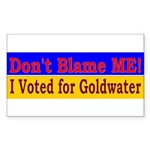 Don't Blame ME-BG Rectangle Sticker