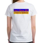 Don't Blame ME-BG Women's T-Shirt