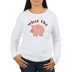 What the Heo? Women's Long Sleeve T-Shirt