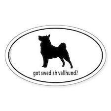 Got Swedish Vallhund? Oval Decal