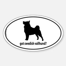 Got Swedish Vallhund? Oval Decal
