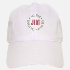 Jim Man Myth Legend Baseball Baseball Cap