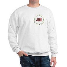Jim Man Myth Legend Sweatshirt