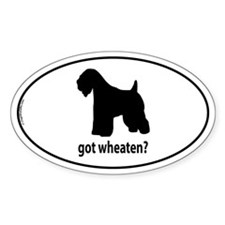 Got Wheaten? Oval Decal