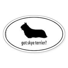Got Skye Terrier? Oval Decal