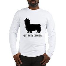 Got Silky Terrier? Long Sleeve T-Shirt