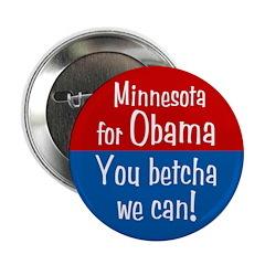 Minnesota for Obama You Betcha We Can Pin