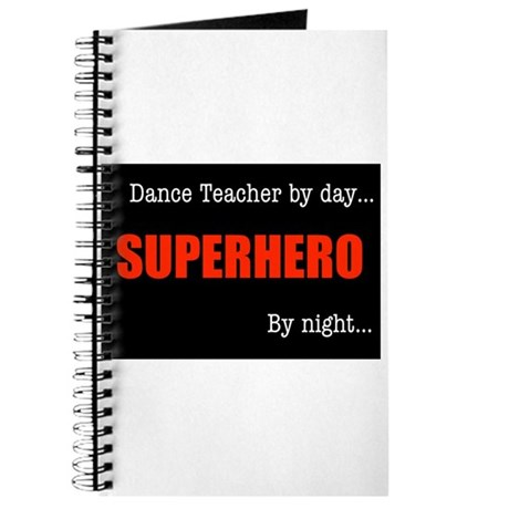 Superhero Dance Teacher Journal