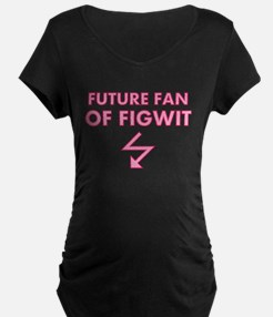 Future Fan of Figwit Maternity T-Shirt