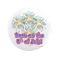 """Born on the 4th of July 3.5"""" Button"""