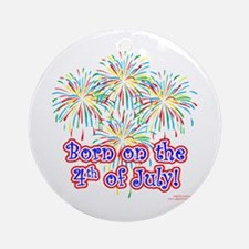 Born on the 4th of July Ornament (Round)