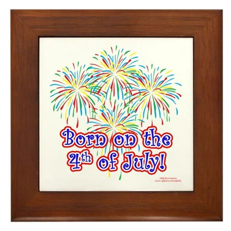 Born on the 4th of July Framed Tile
