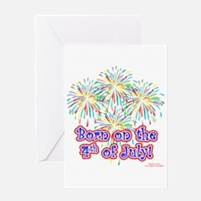 Born on the 4th of July Greeting Card