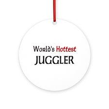World's Hottest Juggler Ornament (Round)