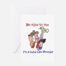 Be Nice to Me Child Care Greeting Card
