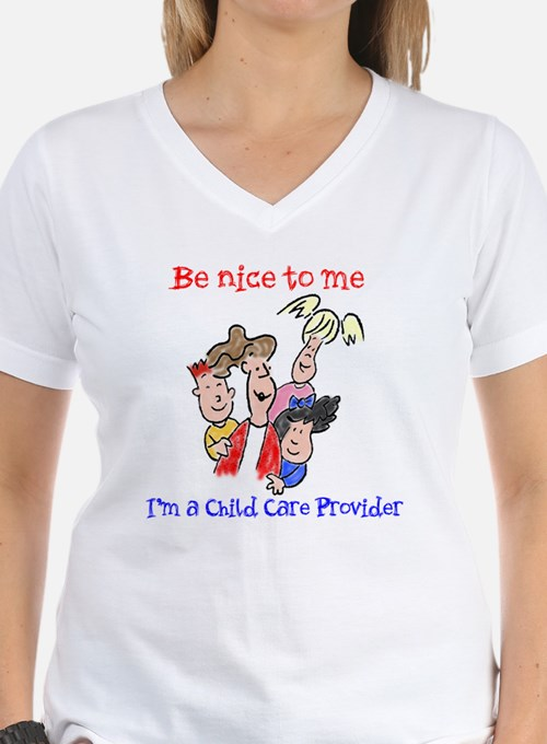 Be Nice to Me Child Care Shirt