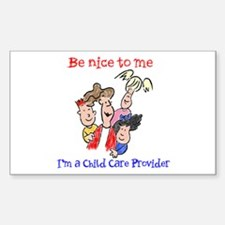 Be Nice to Me Child Care Rectangle Decal