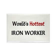 World's Hottest Iron Worker Rectangle Magnet