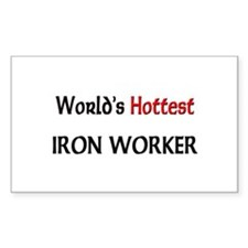World's Hottest Iron Worker Rectangle Sticker