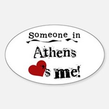 Someone in Athens Oval Decal