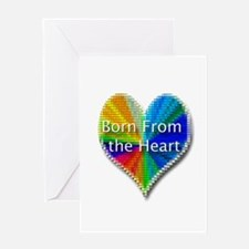Born From the Heart Greeting Card