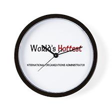 World's Hottest International Organizations Admini