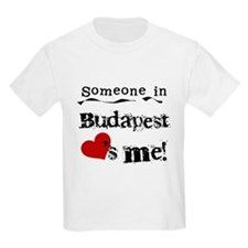 Someone in Budapest T-Shirt