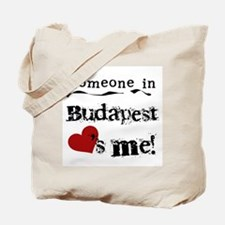Someone in Budapest Tote Bag
