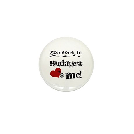 Someone in Budapest Mini Button