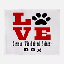 Love German Wirehaired Pointer Dog D Throw Blanket